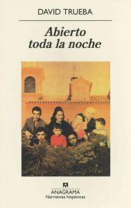 Abierto_toda_la_noche_David_Trueba_portada_libro_original_MC